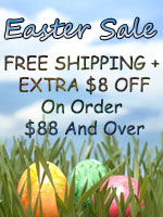 Easter Sale: FREE SHIPPING + EXTRA $8 OFF On Every Order $88