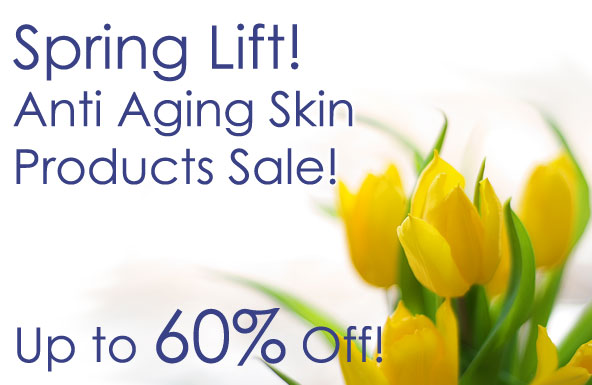 Spring Lift! Anti Aging Skin Products Sale! Up to 60% Off!